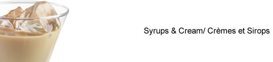 Syrups and cream